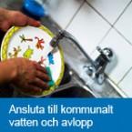 Ansluta till kommunalt vatten och avlopp
