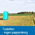 Toaletten - ingen papperskorg