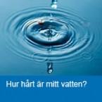 Hur hårt är mitt vatten?